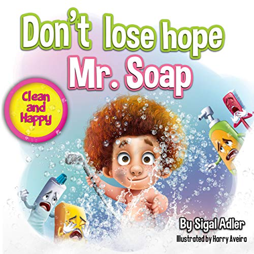 Don't lose hope Mr. Soap