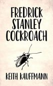 Fredrick Stanley Cockroach