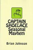 Free: CAPTAIN SHOELACE Seasonal Mayhem