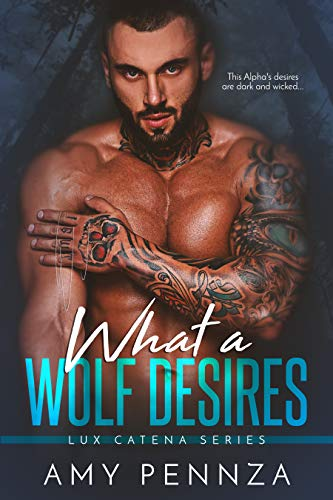 What a Wolf Desires