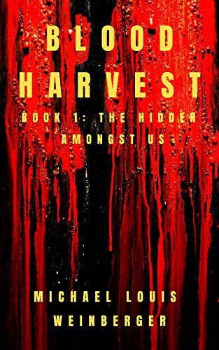 Blood Harvest: The Hidden Amongst Us