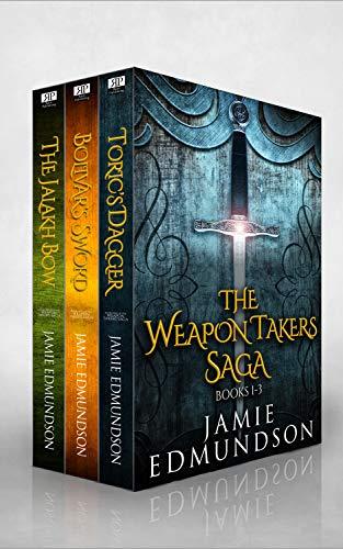 The Weapon Takers Saga Books 1-3