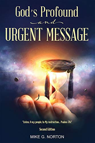 God's Profound and Urgent Message