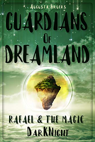 Guardians Of Dreamland - Rafael & the magic DarKNight