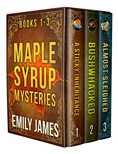 Maple Syrup Mysteries Box Set 1: Books 1-3