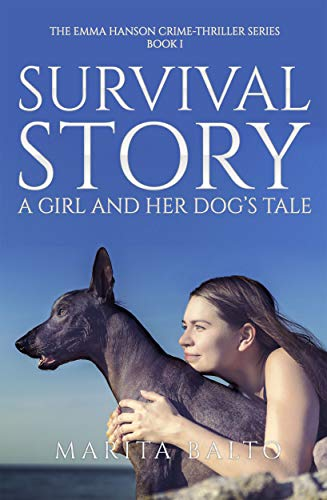 Survival Story - A Girl and Her Dog's Tale