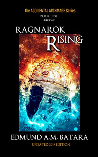 The Accidental Archmage: Book One - Ragnarok Rising (The Accidental Archmage Series 1)