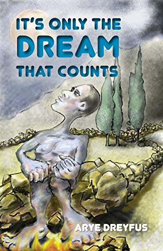 It's Only the Dream that Counts: Short stories all over the world