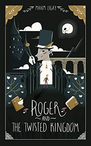 Roger and the twisted kingdom