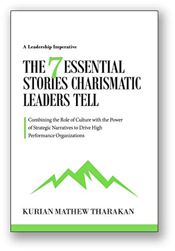 The 7 Essential Stories Charismatic Leaders Tell