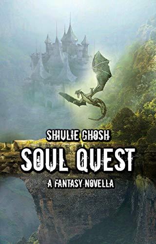 Soul Quest - A Fantasy Novella