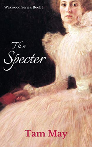 The Specter (Waxwood Series: Book 1)