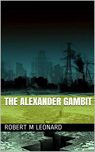The Alexander Gambit