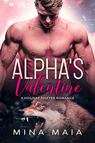 The Alpha's Valentine: A Holiday Shifter Romance