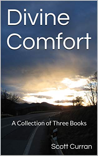 Divine Comfort: A Collection of Three Books