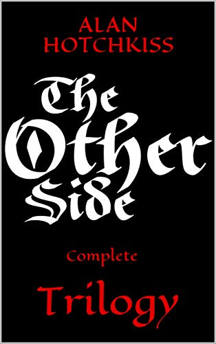 The Other Side: Complete Trilogy