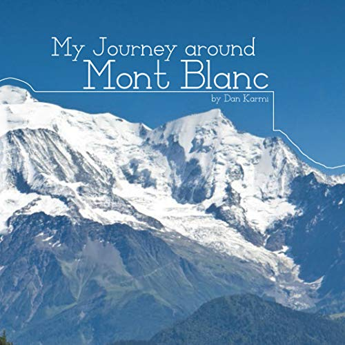 My Journey around Mont Blanc