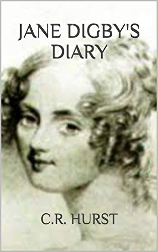 Jane Digby's Diary: A Rebel Heart