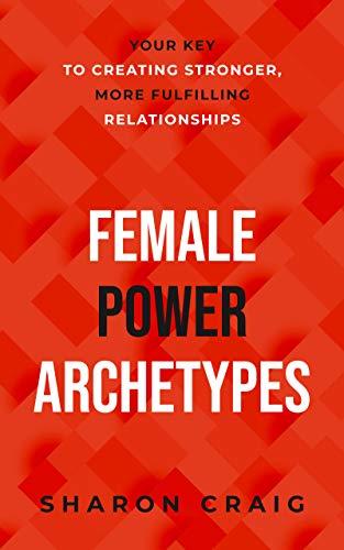 Female Power Archetypes