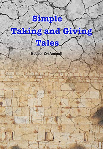 Simple Taking and Giving Tales: Short Stories, A look at human behavior