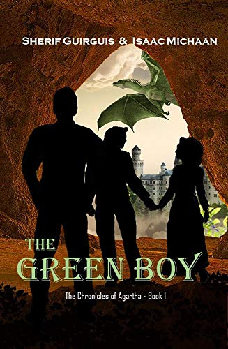 The Chronicles of Agartha: Book 1 - The Green Boy