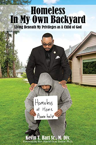 Homeless In My Own Backyard: Living Beneath My Privilege as a Child of God