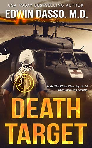 Death Target: A Jack Bass, MD, Thriller (Jack Bass Black Cloud Chronicles Book 2)