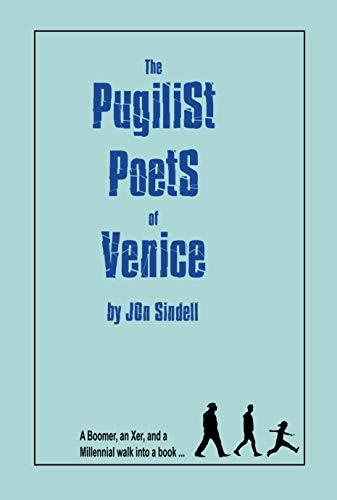 The Pugilist Poets of Venice