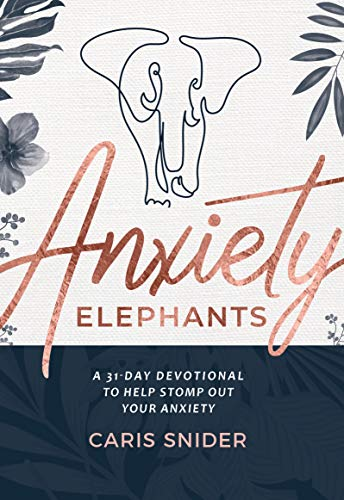 Anxiety Elephants