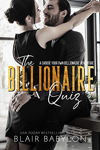 The Billionaire Quiz: A Choose Your Own Billionaire Adventure