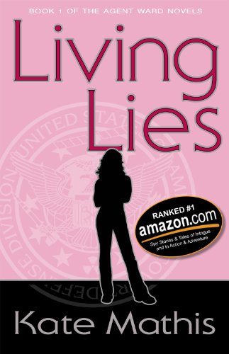 Living Lies (Agent Ward Novels Book 1)