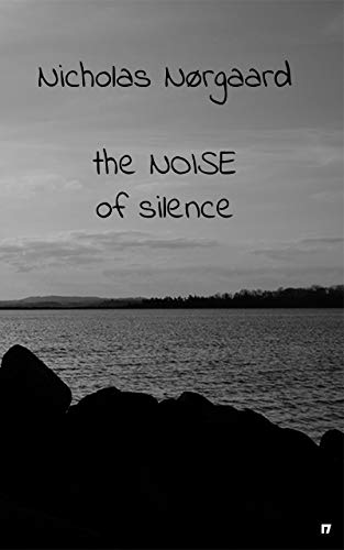 The Noise of Silence
