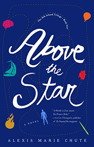 Above the Star, book one in The 8th Island Trilogy