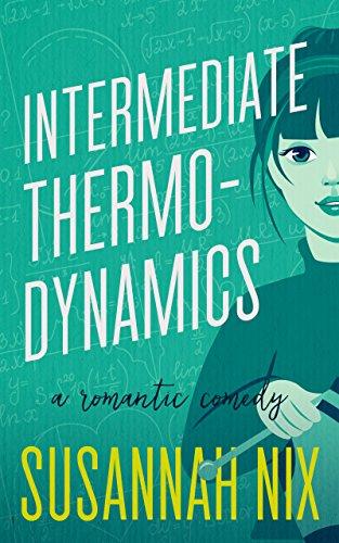 Intermediate Thermodynamics (A Romantic Comedy)
