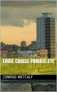eddie cruise private eye
