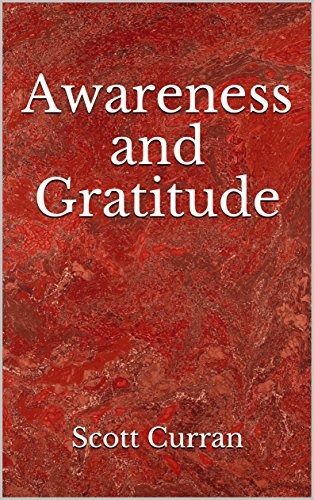 Awareness and Gratitude
