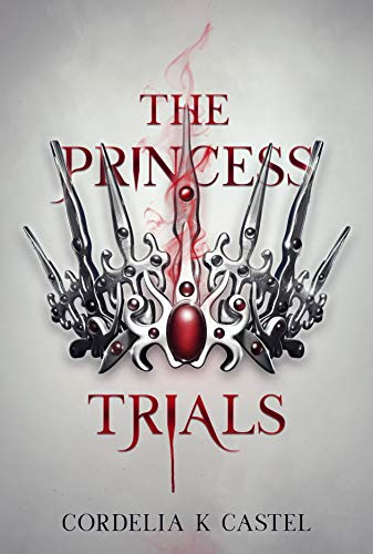The Princess Trials