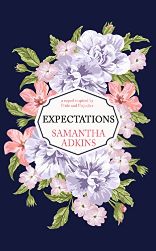 Expectations: A Sequel Inspired by Pride and Prejudice