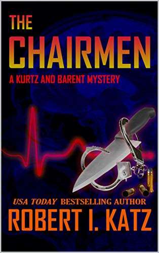 The Chairmen: A Kurtz and Barent Mystery