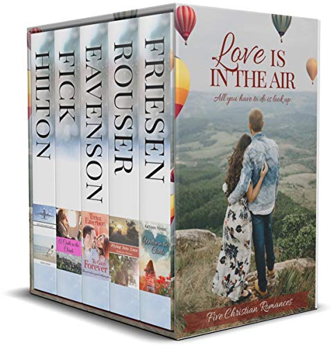 Love is in the Air (5 Contemporary Christian Romances)
