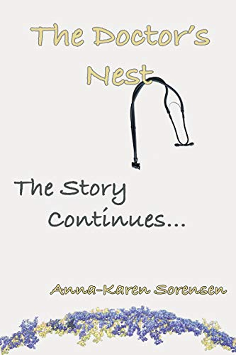The Doctor's Nest: The Story Continues