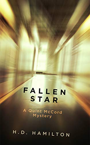 Fallen Star: A Quint McCord Mystery