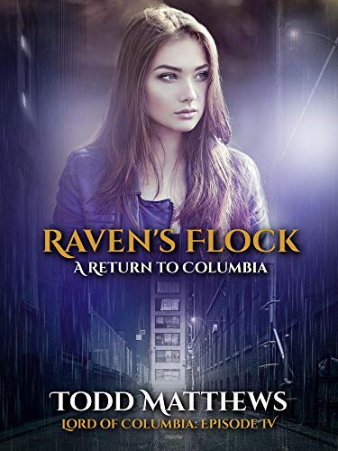 Raven's Flock: A Return to Columbia