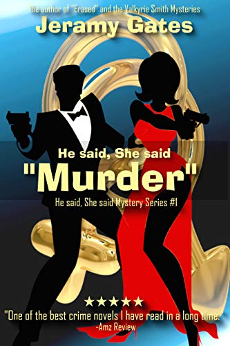 "He said, She said ""Murder"""