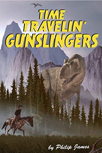 Time Travelin' Gunslingers
