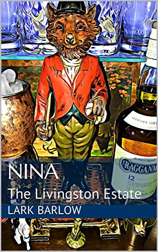 Nina: The Livingston Estate