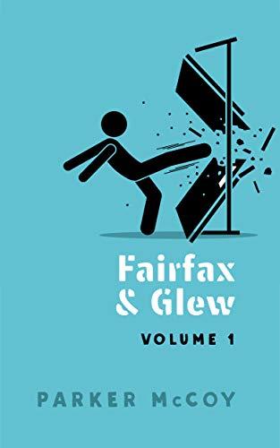 Fairfax and Glew Volume 1