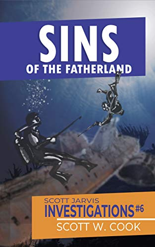 Sins of the Fatherland - Scott Jarvis Investigations, book 6