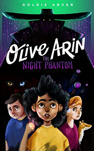 Olive Arin: The Night Phantom