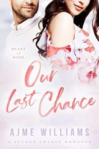 our last chance romance